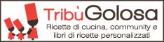 Tribù Golosa - Ricette di cucina, community, libri di cucina e libri di ricette personalizzati
